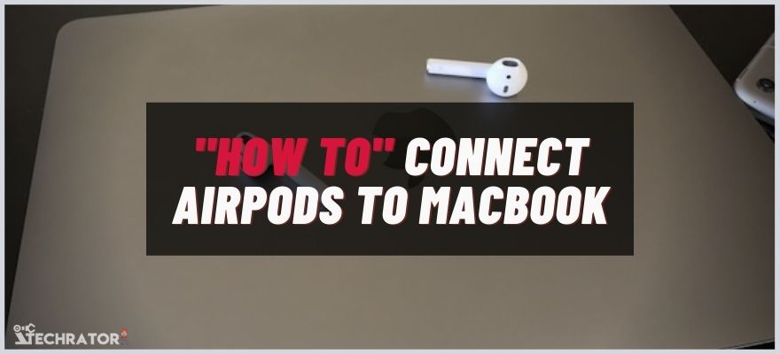How to connect airpods to macbook pro