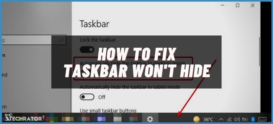 taskbar won't hide in fullscreen